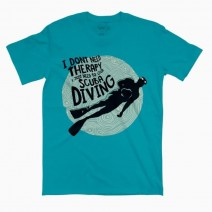 T-SHIRT DON'T NEED TERAPHY JUST NEED DIVE